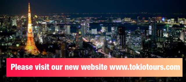 Please visit our new website www.tokiotours.com